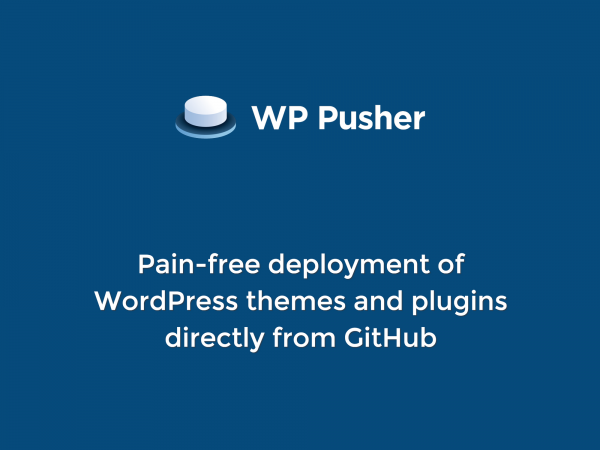 WP Pusher - Git deployment for WordPress