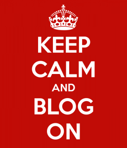 Keep Calm and Blog On