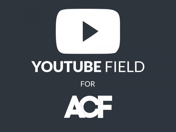 youtube-field-for-acf