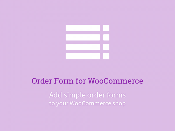 Order Form for WooCommerce